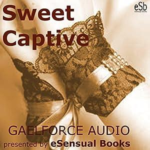 Sweet Captive Hörbuch