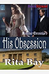 His Obsession [Montclair Chronicles 1] (BookStrand Publishing Romance)