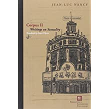 Corpus II: Writings on Sexuality (Perspectives in Continental Philosophy (FUP)) by Jean-Luc Nancy (2013-10-18)