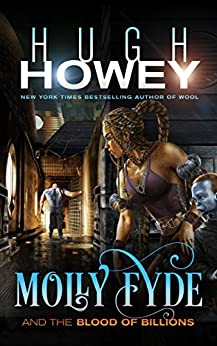 Molly Fyde and the Blood of Billions (The Bern Saga Book 3) by [Howey, Hugh]