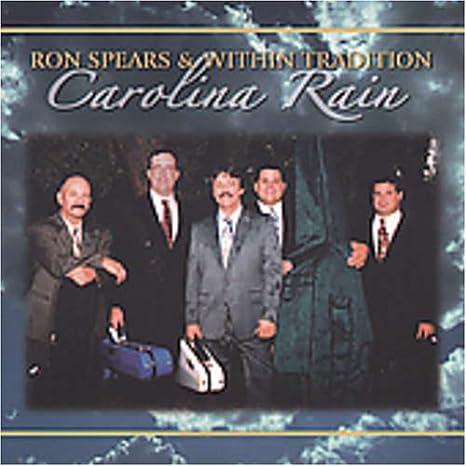 Carolina Rain: Ron Spears, Within Tradition: Amazon.es: Música