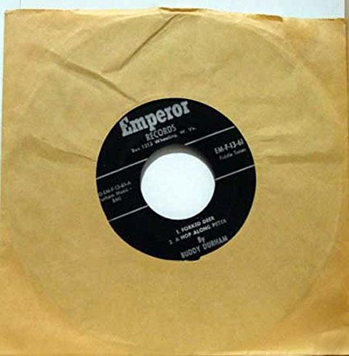 - BUDDY DURHAM FORKED DEER / A HOP ALONG PETER / A SLEEPY EYED JOHN / OH HOW MANY BISCUTS CAN YOU EAT / BLACK MOUNTAIN RAG 45 rpm single