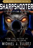 Sharpshooter: ( A supernatural-Horror Story.)