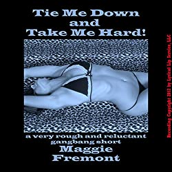 Tie Me Down and Take Me Hard!