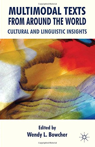 Multimodal Texts from Around the World: Cultural and Linguistic Insights