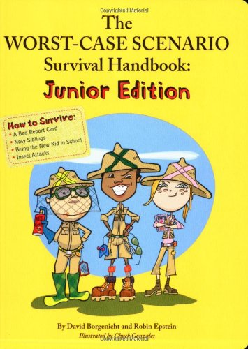 (The Worst Case Scenario Survival Handbook (Junior Edition))