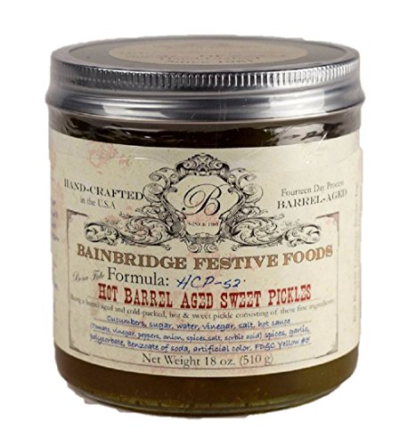 Barrel Pickles (BainBridge Hot Barrel-Aged Sweet Pickles - 18 Oz)