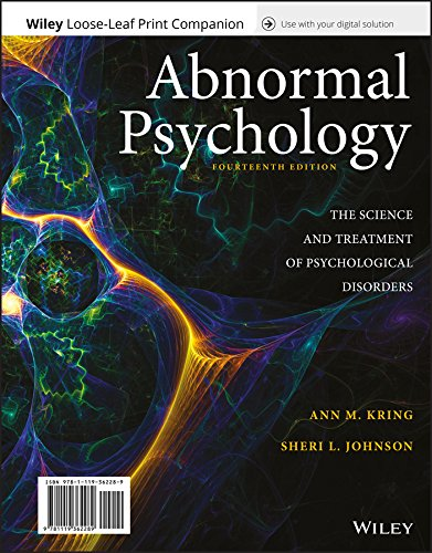 Abnormal Psychology: The Science and Treatment of Psychological Disorders, 14e WileyPLUS + Loose-leaf -