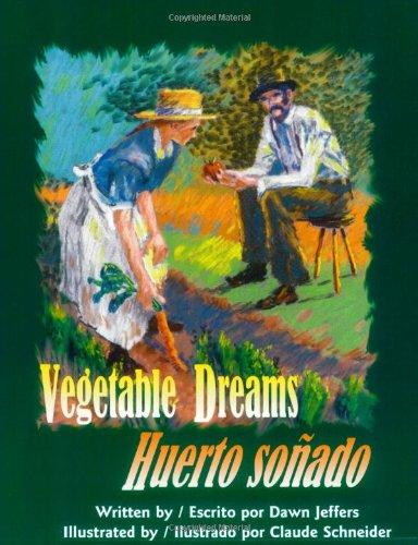 Vegetable Dreams:Huerto Sonado