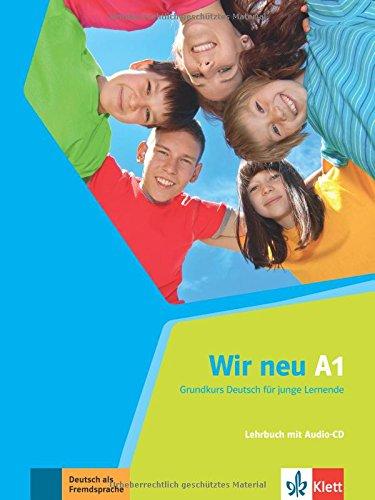 Wir neu A1 - Lehrbuch mit Audio-CD