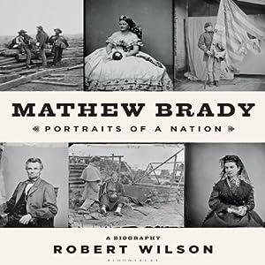 Mathew Brady Audiobook