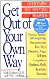 Book Cover for Get Out of Your Own Way: Overcoming Self-Defeating Behavior (Perigee)
