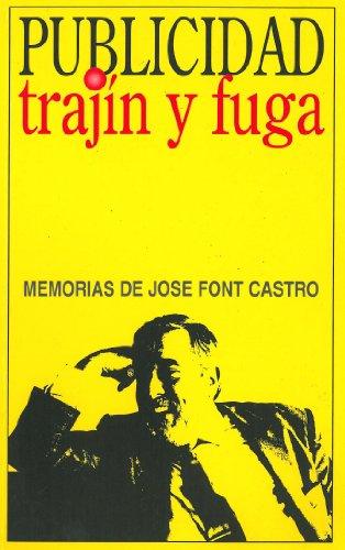 PUBLICIDAD: TRAJIN Y FUGA (OTROS BEST SELLERS nº 2) (Spanish Edition)