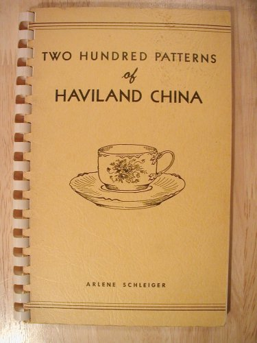 Two Hundred Patterns of Haviland China (Book One)