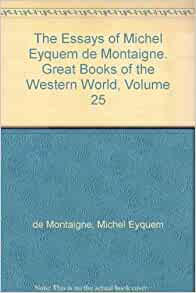 montaigne essays audio Play the complete essays of montaigne audiobook in just minutes using our free mobile apps, or download and listen directly on your computer or laptop.