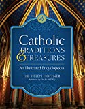 Catholic Traditions and Treasures: An Illustrated