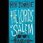 The Lords of Salem | Rob Zombie,B. K. Evenson