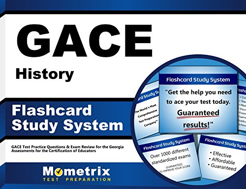GACE History Flashcard Study System: GACE Test Practice Questions & Exam Review for the Georgia Assessments for the Certification of Educators (Cards)