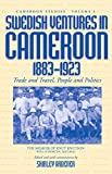 img - for Swedish Ventures in Cameroon, 1883-1923: Trade and Travel, People and Politics (Cameroon Studies) book / textbook / text book