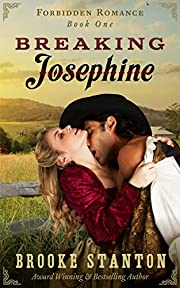 Breaking Josephine: A HOT Western Romance (Forbidden Romance Book 1)