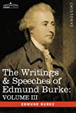 The Writings and Speeches of Edmund Burke, Edmund Burke, 1605200735