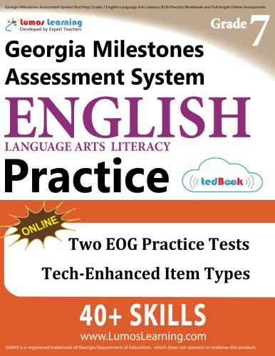 Georgia Milestones Assessment System Test Prep: Grade 7 English Language  Arts Literacy (ELA) Practice Workbook and Full-length Online Assessments: