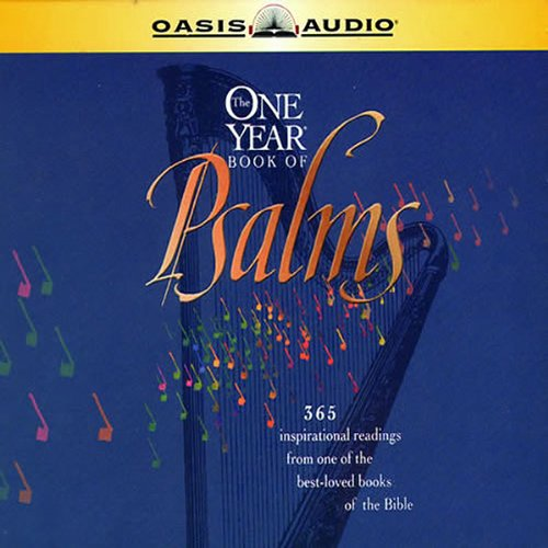The One-Year Book of Psalms: 365 Inspirational Readings from the New Living Translation by Oasis Audio