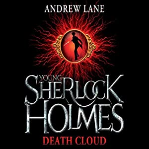 Young Sherlock Holmes: The Death Cloud Audiobook