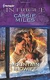 Mountain Midwife, Cassie Miles, 0373695225