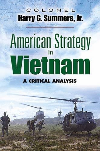 American Strategy in Vietnam: A Critical Analysis (Dover...