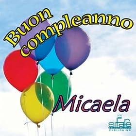 Amazon.com: Tanti auguri a te (Auguri Micaela): Michael