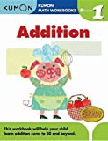 Grade 1 Addition (Kumon Math Workbooks)