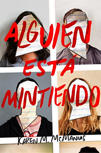[READ] Alguien está mintiendo / One of Us is Lying (Spanish Edition)<br />E.P.U.B