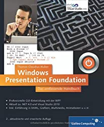 Windows Presentation Foundation: Das umfassende Handbuch (Galileo Computing)