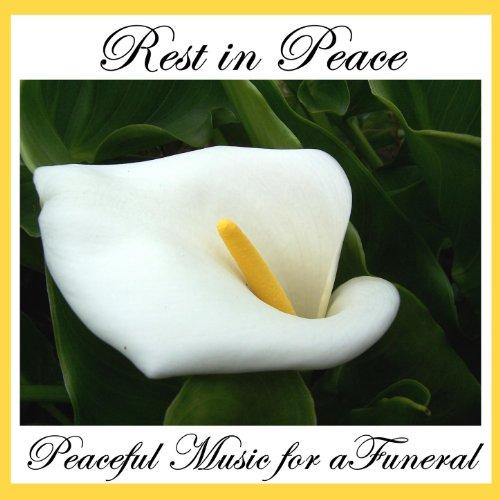 Rest in Peace: Peaceful Music ...
