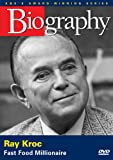 Biography - Ray Kroc: Fast Food McMillionaire