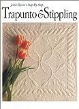 John Flynn's Step-by-Step Trapunto & Stippling