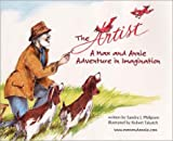 img - for The Artist: A Max and Annie Adventure in Imagination book / textbook / text book