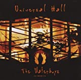 Universal Hall by Waterboys (2003-07-21)