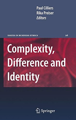 Complexity, Difference and Identity: An Ethical Perspective (Issues in Business Ethics) PDF
