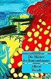 Die Blätter des Banyanbaums.