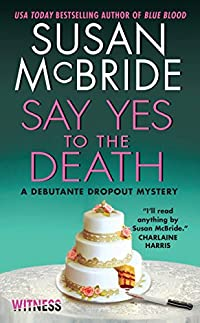 Say Yes To The Death by Susan McBride ebook deal