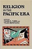 Religion in the Pacific Era, Frank K. Flinn, 0913757195