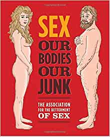 Sex our bodies our junk