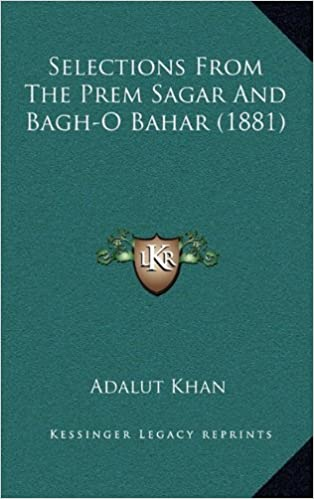 Book Selections From The Prem Sagar And Bagh-O Bahar (1881)