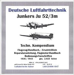 Junkers Ju 52-3m Transportflugzeug, Technisches Kompendium auf CD ...