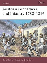 Austrian Infantry and Grenadiers: 1788-1816 (Warrior)
