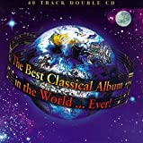 The Best Classical Album in the World...Ever!
