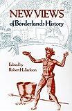New Views of Borderlands History, , 0826319378