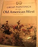 50 Great Paintings of the Old American West, Patricia Janis Broder, 0517279533
